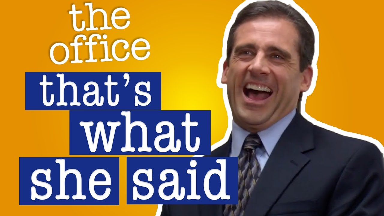 Every 'That's What She Said' Ever on The Office - BuzzFeed